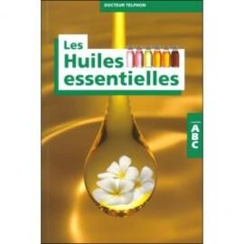 ABC des huiles essentielles